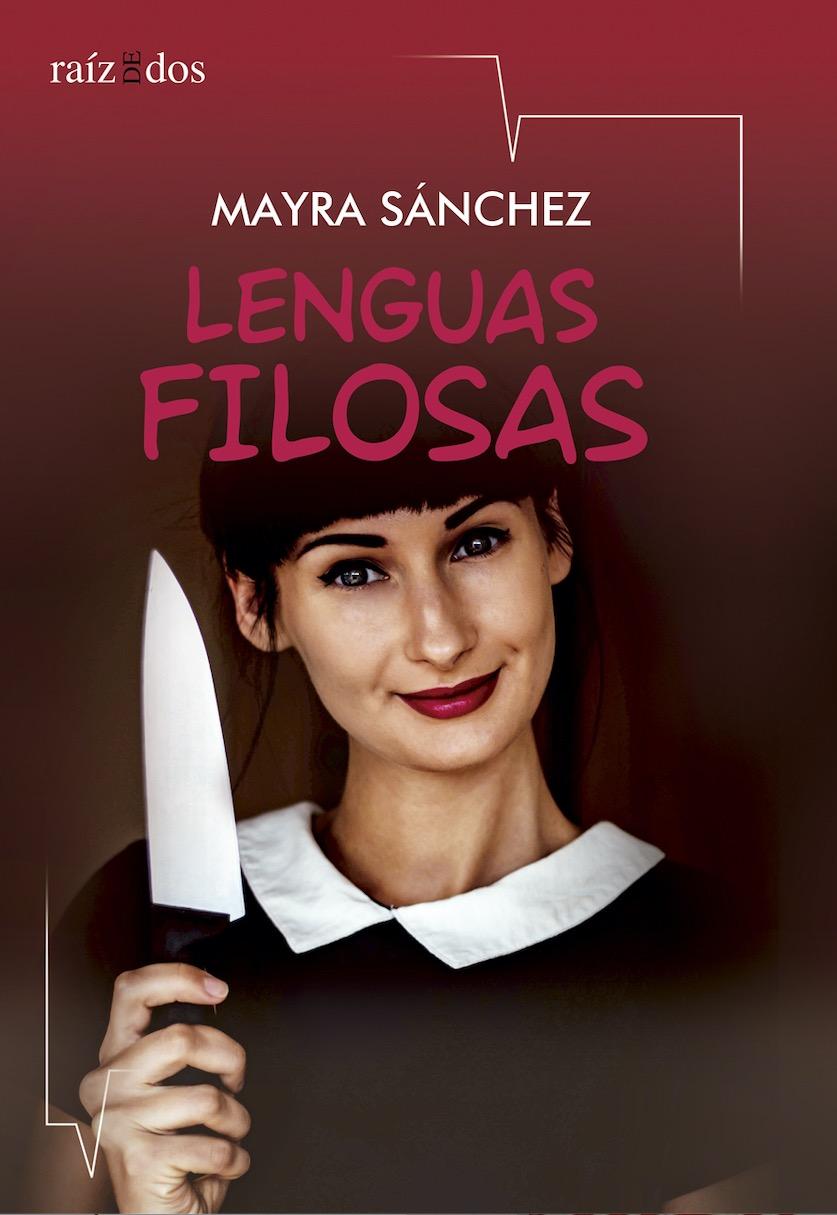 Hoy leemos a… Mayra Sánchez