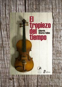 El tropiezo del tiempo, libro de relatos de Eduardo Alvarez Tuñón