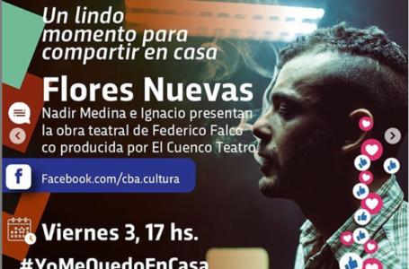 Agenda virtual: Nadir Medina presenta la obra teatral «Flores Nuevas» en Facebook