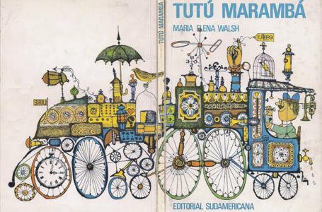Tutú Marambá, 60 años del inolvidable poemario infantil de María Elena Walsh