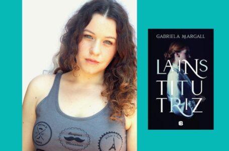 """Gabriela Margall: """"Me gusta que en el primer capítulo se reflejen todos los conflictos de la novela"""""""